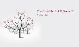 The Crucible - Act II Scene II Analysis