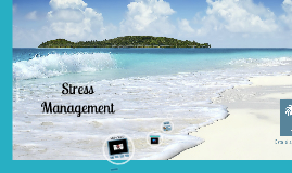 Track 101:  Stress Management