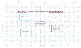 Dinàmica Afectiva: Dificultades Metodològicas.