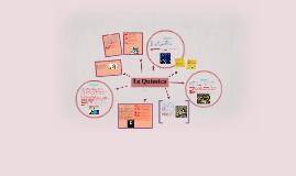 Copy of La química está dividida en 8 etapas