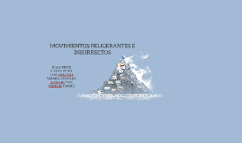 MOVIMIENTOS BELIGERANTES E INSURRECTOS