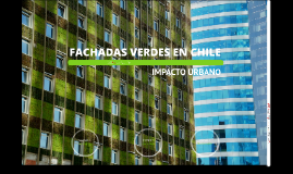 Copy of FACHADAS VERDES EN CHILE