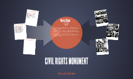 CIVIL RIGHTS MONUMENT