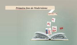 Primeira fase do Modernismo