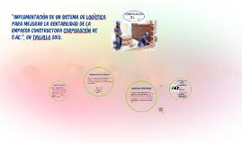 """Copy of """"IMPLEMENTACIÓN DE UN SISTEMA DE LOGISTICA PARA MEJORAR LA R"""