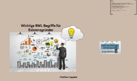 Wichtige BWL Begriffe für Existenzgründer