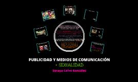 Publicidad y Medios de Comunicación + Sexualidad