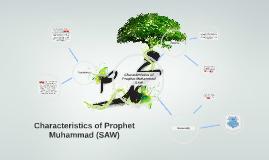 Copy of Characteristics of Prophet Muhammad (SAW)