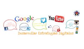 Copy of Desarrollar Estrategias Digitales