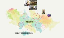 Artist Presentation