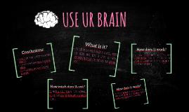 Use Ur Brain.