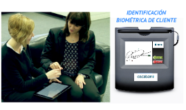 Identificación biométrica de cliente