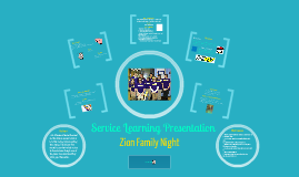 Zion Family Night Service Learning Presentation