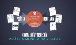 POLÍTICA MONETARIA Y FISCAL