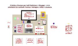 #salto15 - Il Diritto d'Autore per Self-Publisher e Blogger: come orientarsi tra contratti, licenze, immagini, video e pirateria