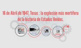 Texas, 1947: la explosión más mortífera de la historia de Es