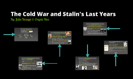 The Cold War and Stalin's Last Years