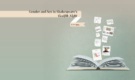 Gender and Sex in Shakespeare's Twelfth Night