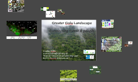 Greater Gola's landscape approach, connecting forest and people with