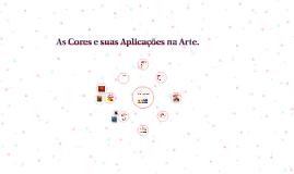 As Cores e suas Aplicações na Arte.