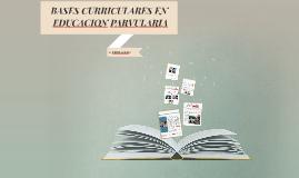 BASES CURRICULARES EN EDUCACIÓN PARVULARIA