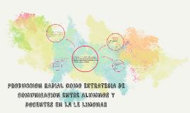PRODUCCION RADIALOMO ESTRATEGIA DE COMUNICACION ENTRE ALUMNO