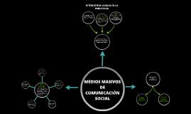 MEDIOS MASIVOS DE COMUNICACIÓN SOCIAL