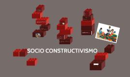 Copy of SOCIO CONSTRUCTIVISMO