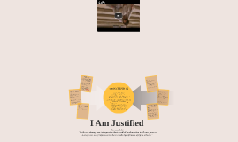 Copy of I Am Justified