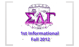1st Informational for Sigma Lambda Gamma National Sorority Incorporated