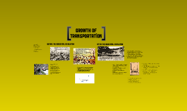 Copy of Growth of Transportation