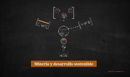 Minería y desarrollo sostenible