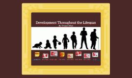 Development Throughout the Lifespan