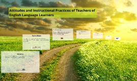 Attitudes and Instructional Practices of Teachers of English