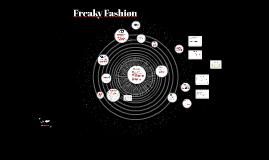Copy of Freaky Fashion