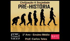 Civilização & Sociedade I: A Pré História