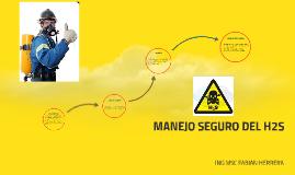 MANEJO SEGURO DEL H2S PRESENTACION