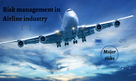 Copy of Risk management in Airline industry