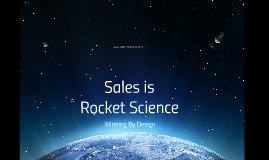 Sales is Rocket Science