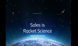 Sales is Rocket Science
