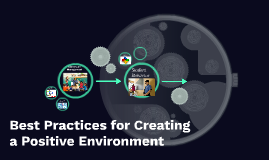 Best Practices for Creating a Positive Environment