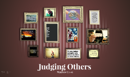 Homily Assignment: Judging Others