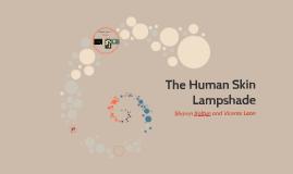 The Human Skin Lampshade