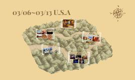 U.S.A 03/06~03/13