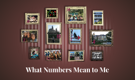 What Numbers Mean to Me