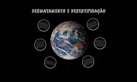 Copy of Desmatamento e Desertificação