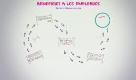 BENEFICIOS A LOS EMPLEADOS