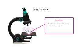 Gregor's Room