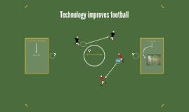 Technology improves football