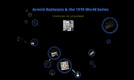Arnold Rothstein & the 1919 World Series